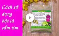 Cách sử dụng bột lá cẩm tím [video]