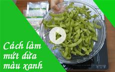 Cách làm món mứt dừa màu xanh [Video]